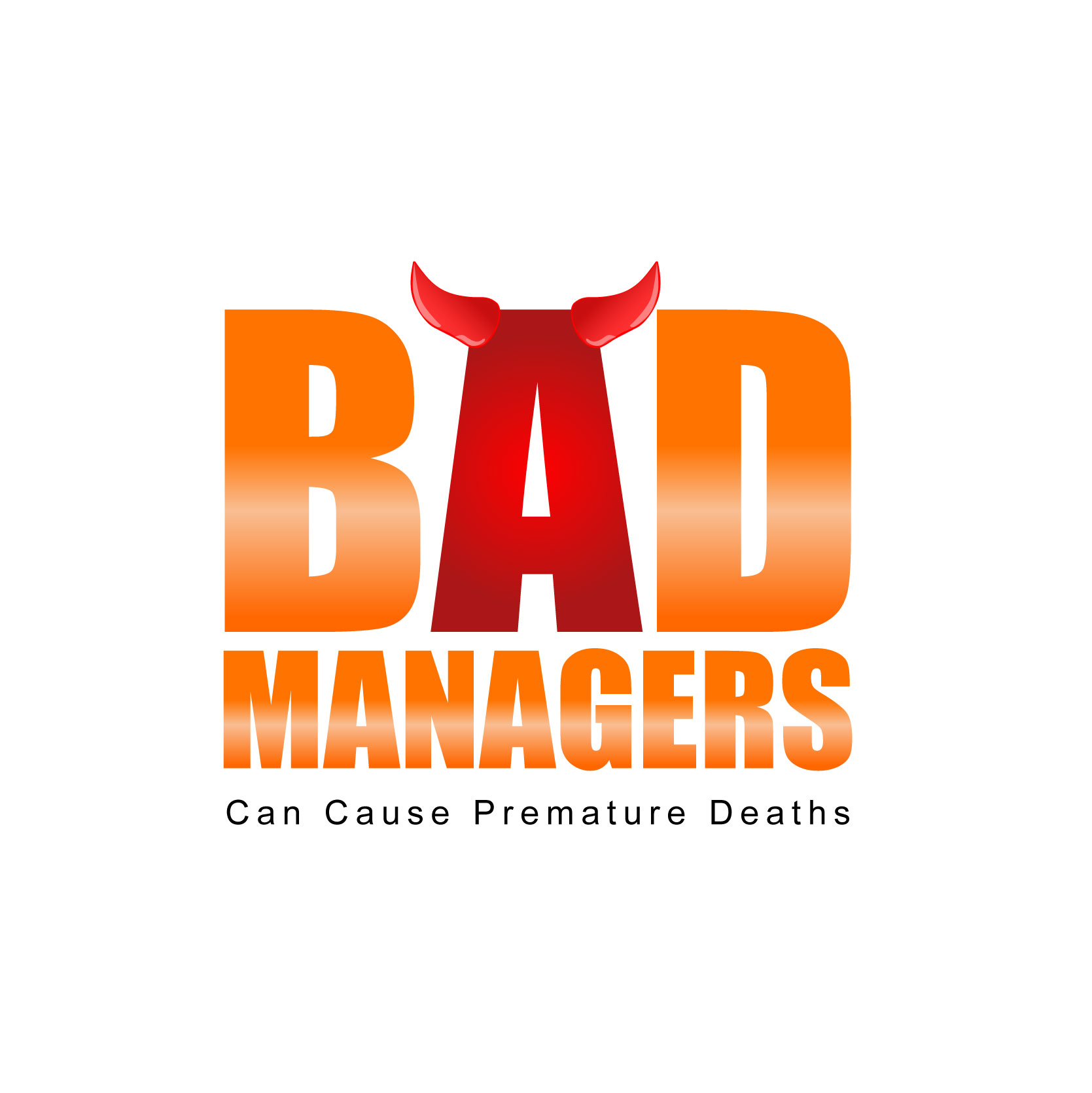 Logo Design by Private User - Entry No. 34 in the Logo Design Contest Unique Logo Design Wanted for Bad Managers Can Cause Premature Deaths.