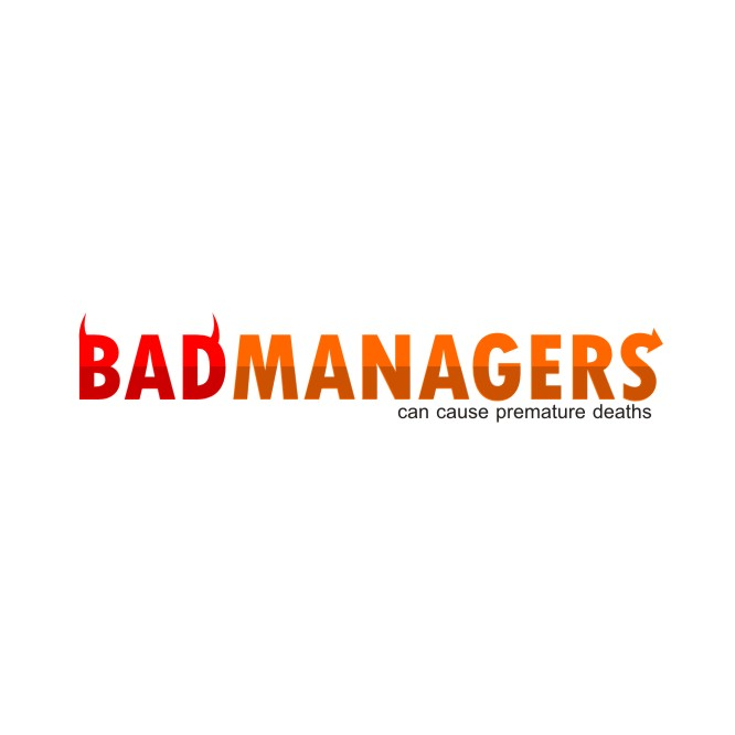 Logo Design by Private User - Entry No. 35 in the Logo Design Contest Unique Logo Design Wanted for Bad Managers Can Cause Premature Deaths.