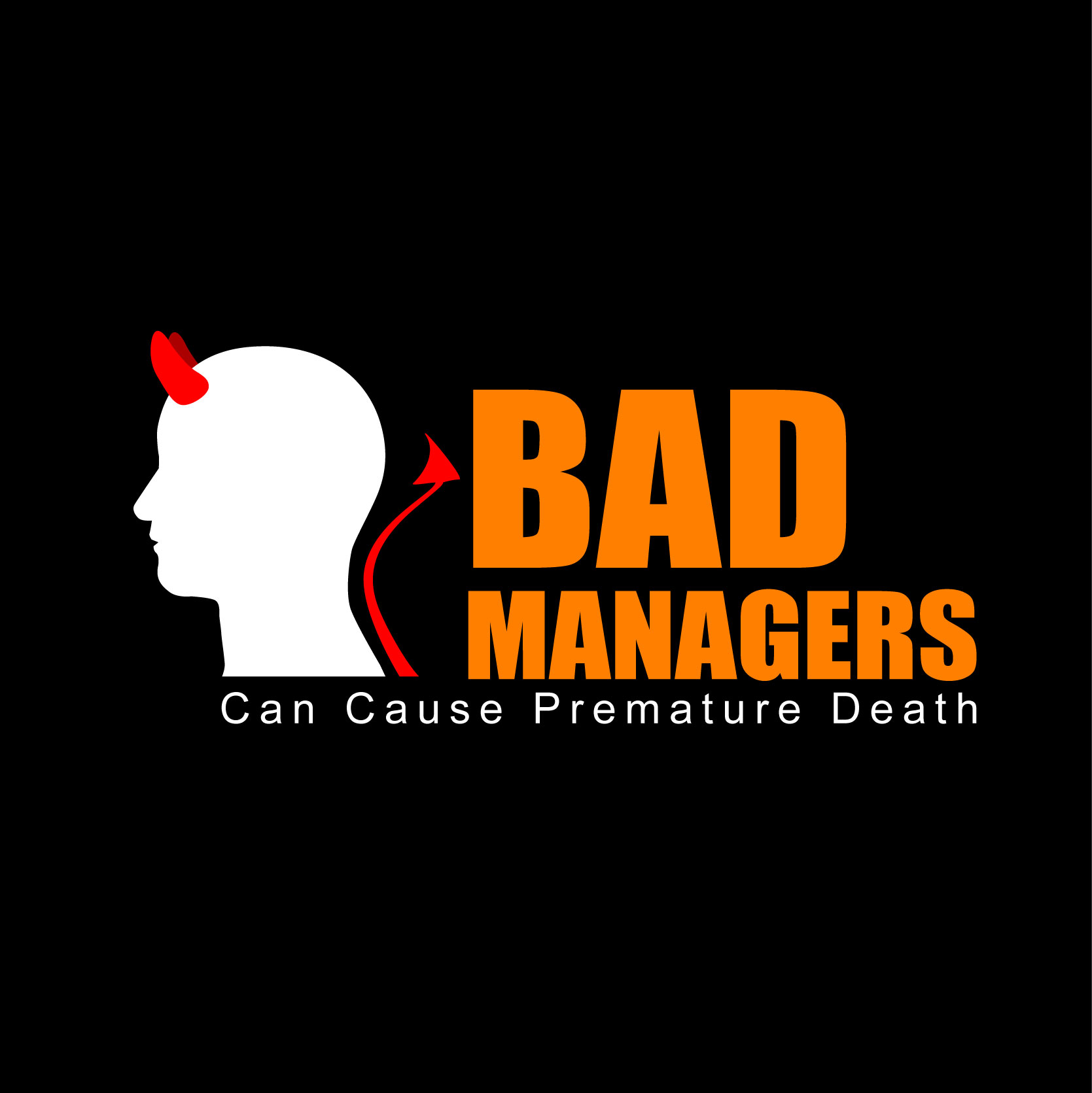 Logo Design by Private User - Entry No. 44 in the Logo Design Contest Unique Logo Design Wanted for Bad Managers Can Cause Premature Deaths.