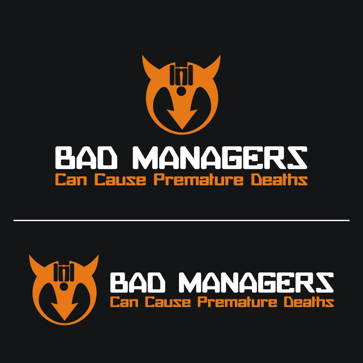 Logo Design by arteo_design - Entry No. 63 in the Logo Design Contest Unique Logo Design Wanted for Bad Managers Can Cause Premature Deaths.