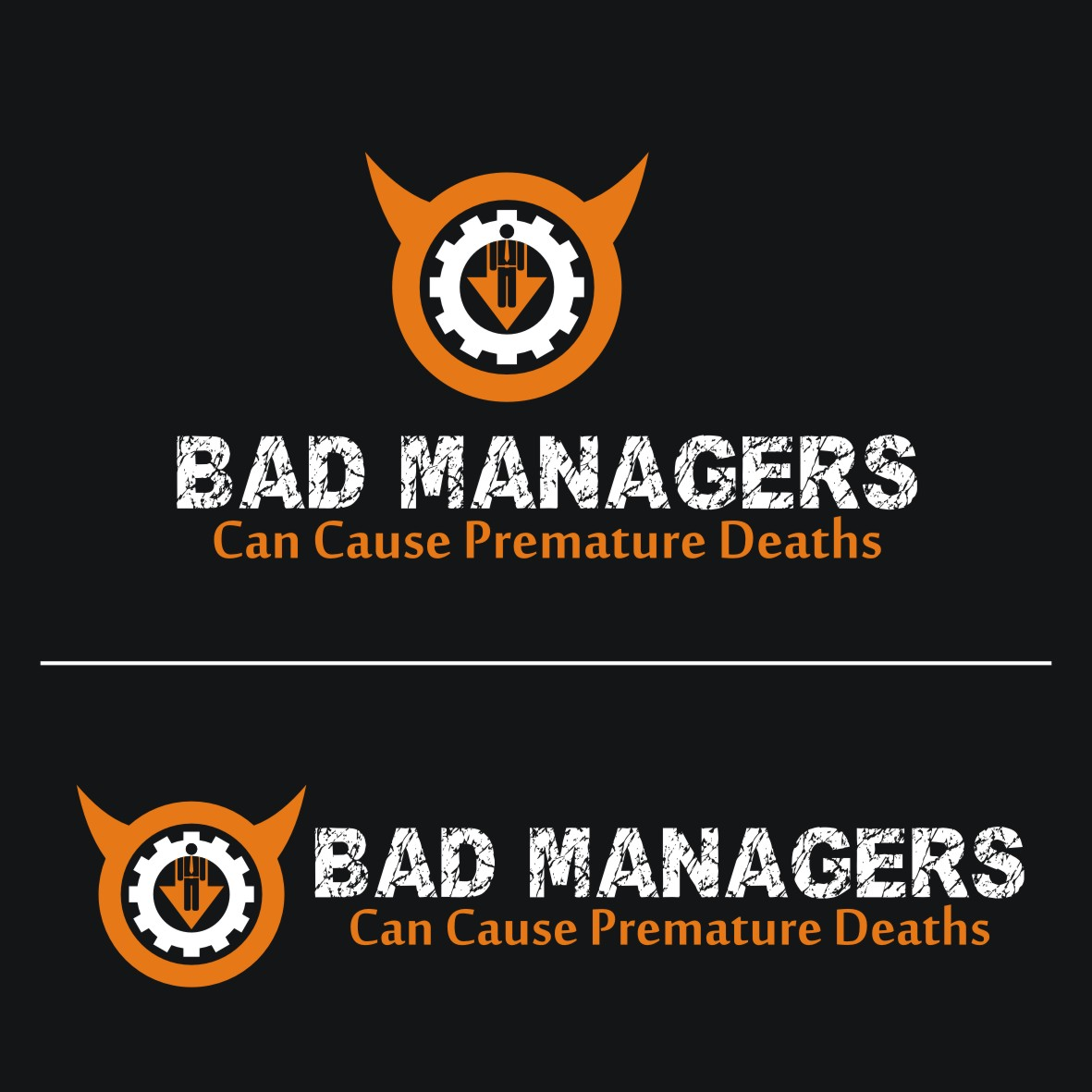 Logo Design by arteo_design - Entry No. 65 in the Logo Design Contest Unique Logo Design Wanted for Bad Managers Can Cause Premature Deaths.
