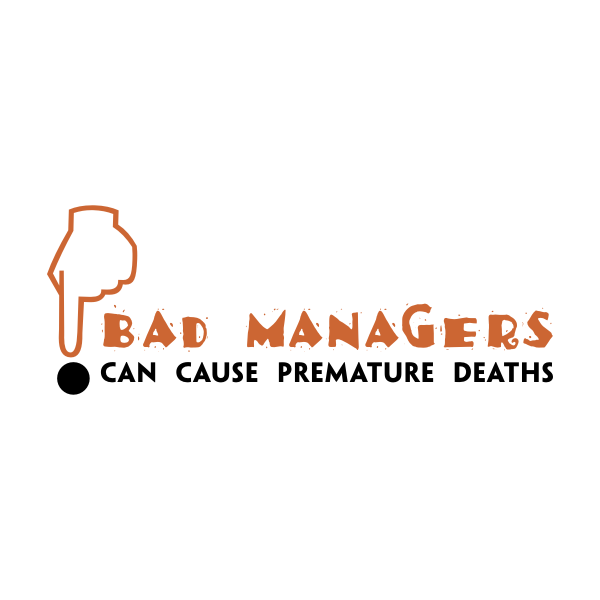 Logo Design by Rudy - Entry No. 67 in the Logo Design Contest Unique Logo Design Wanted for Bad Managers Can Cause Premature Deaths.