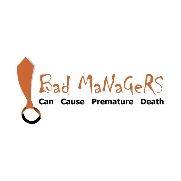 Logo Design by Rudy - Entry No. 70 in the Logo Design Contest Unique Logo Design Wanted for Bad Managers Can Cause Premature Deaths.