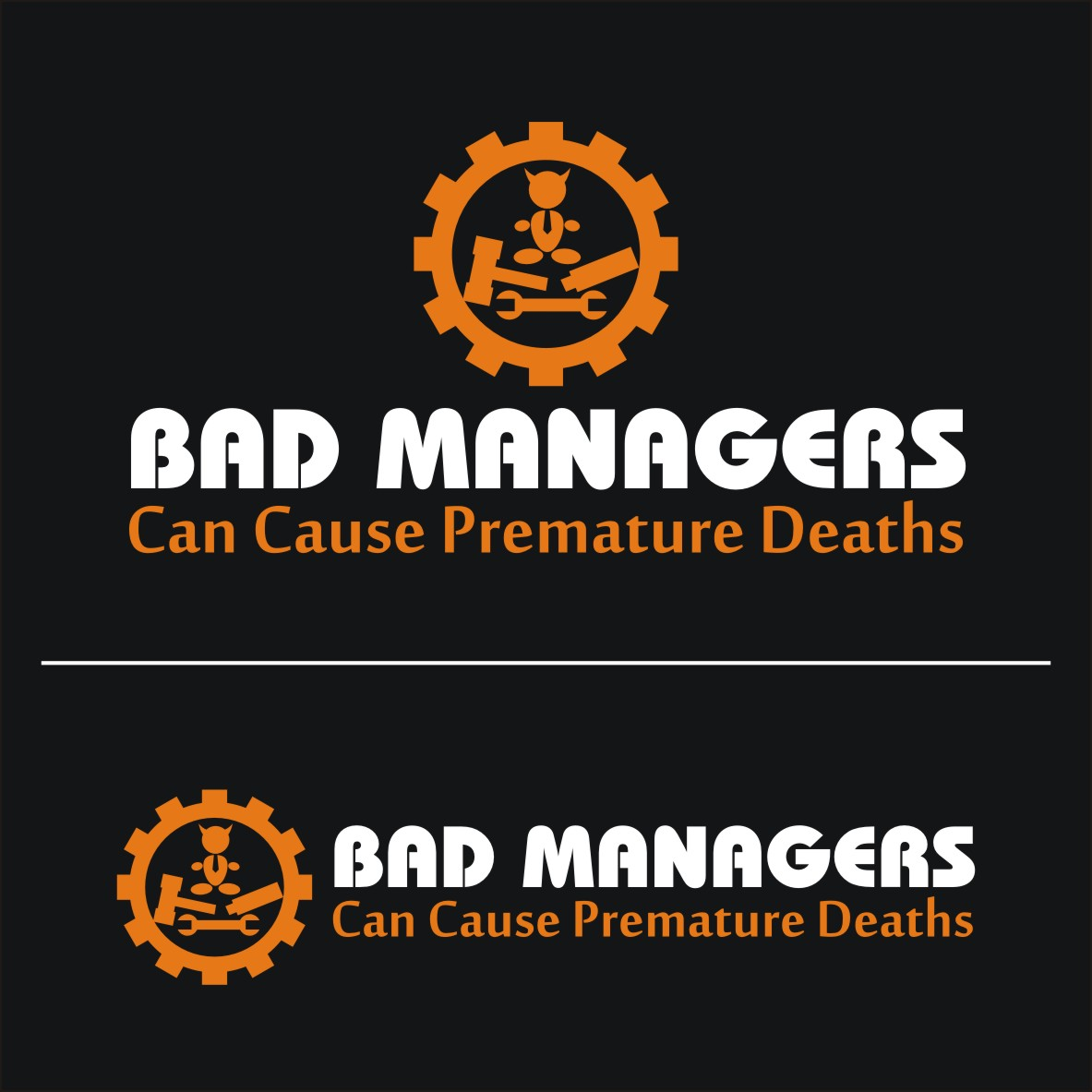 Logo Design by arteo_design - Entry No. 72 in the Logo Design Contest Unique Logo Design Wanted for Bad Managers Can Cause Premature Deaths.