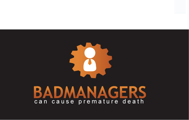 Logo Design by Private User - Entry No. 76 in the Logo Design Contest Unique Logo Design Wanted for Bad Managers Can Cause Premature Deaths.