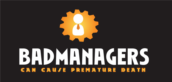 Logo Design by Private User - Entry No. 80 in the Logo Design Contest Unique Logo Design Wanted for Bad Managers Can Cause Premature Deaths.