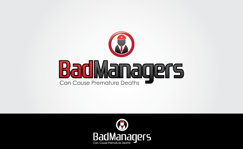 Logo Design by Private User - Entry No. 82 in the Logo Design Contest Unique Logo Design Wanted for Bad Managers Can Cause Premature Deaths.