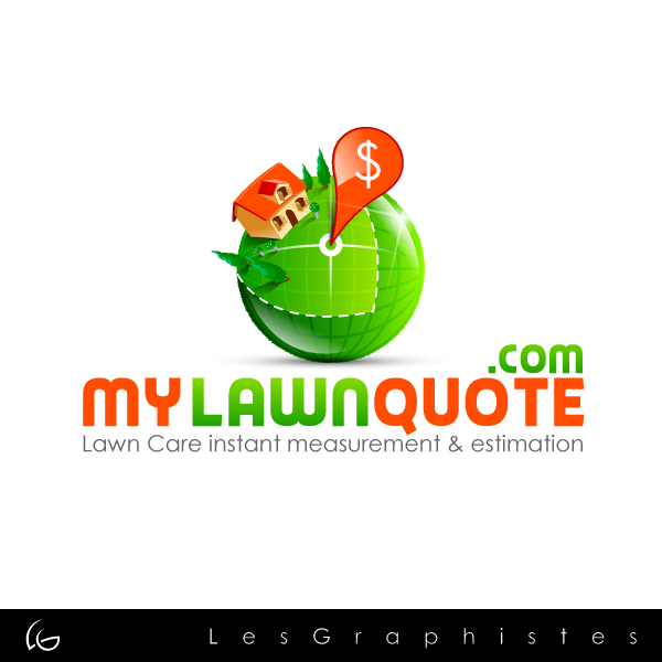 Logo Design by Les-Graphistes - Entry No. 24 in the Logo Design Contest Logo Design Needed for Exciting New Company mylawnquote.com.