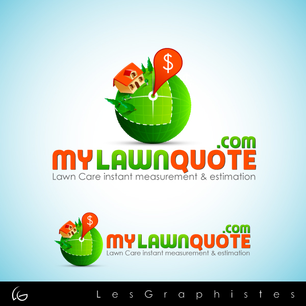 Logo Design by Les-Graphistes - Entry No. 28 in the Logo Design Contest Logo Design Needed for Exciting New Company mylawnquote.com.