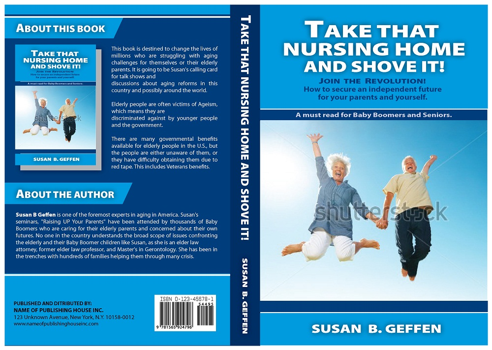 Book Cover Design by kowreck - Entry No. 6 in the Book Cover Design Contest Take that nursing home and shove it! Book Cover Design.