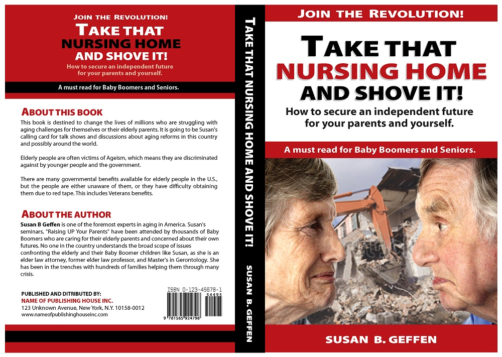 Book Cover Design by kowreck - Entry No. 9 in the Book Cover Design Contest Take that nursing home and shove it! Book Cover Design.