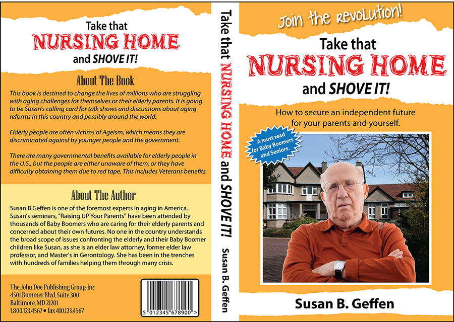 Book Cover Design by Lefky - Entry No. 12 in the Book Cover Design Contest Take that nursing home and shove it! Book Cover Design.