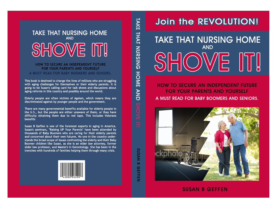 Book Cover Design Education ~ Take that nursing home and shove it book cover design