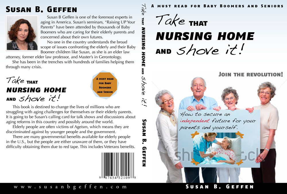 Book Cover Design by Pero Derežić - Entry No. 33 in the Book Cover Design Contest Take that nursing home and shove it! Book Cover Design.