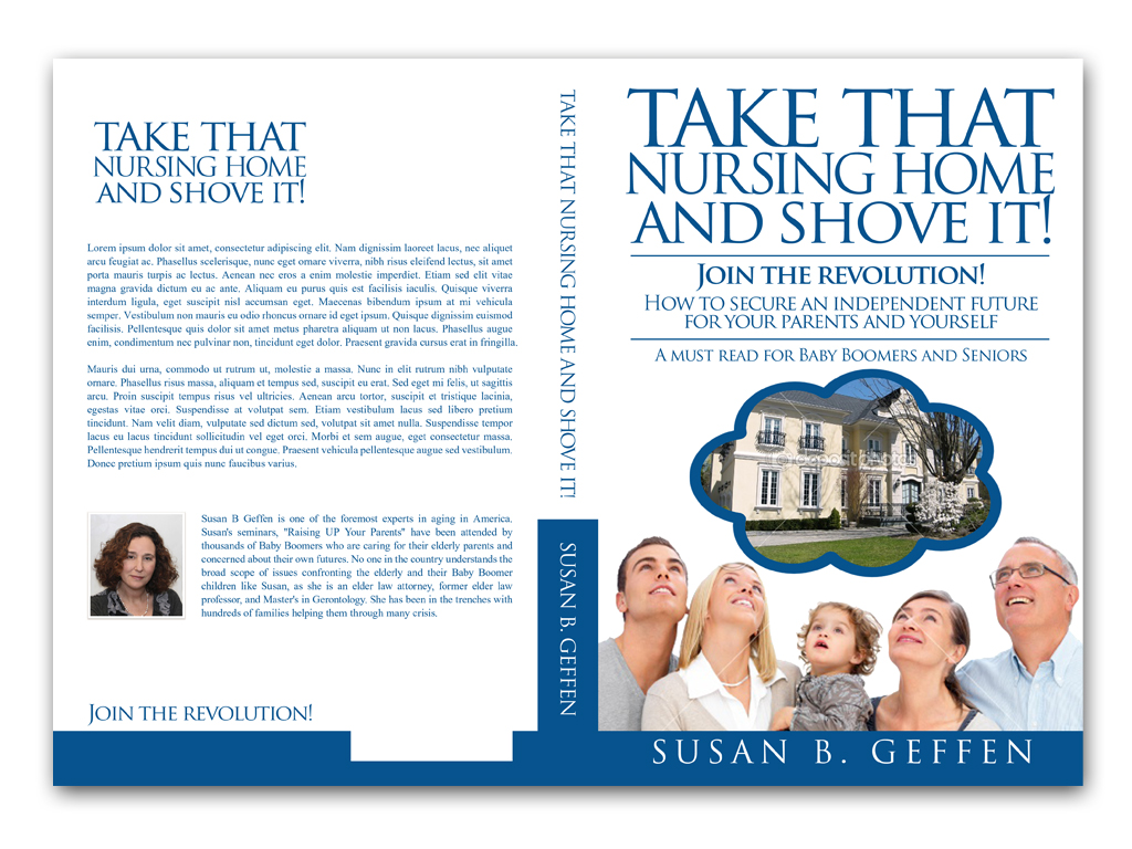 Book Cover Design by Adi Bustaman - Entry No. 42 in the Book Cover Design Contest Take that nursing home and shove it! Book Cover Design.