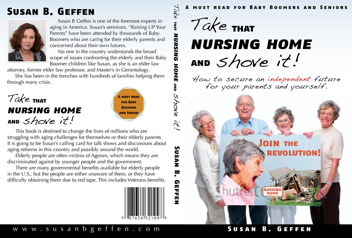 Book Cover Design by Pero Derežić - Entry No. 50 in the Book Cover Design Contest Take that nursing home and shove it! Book Cover Design.