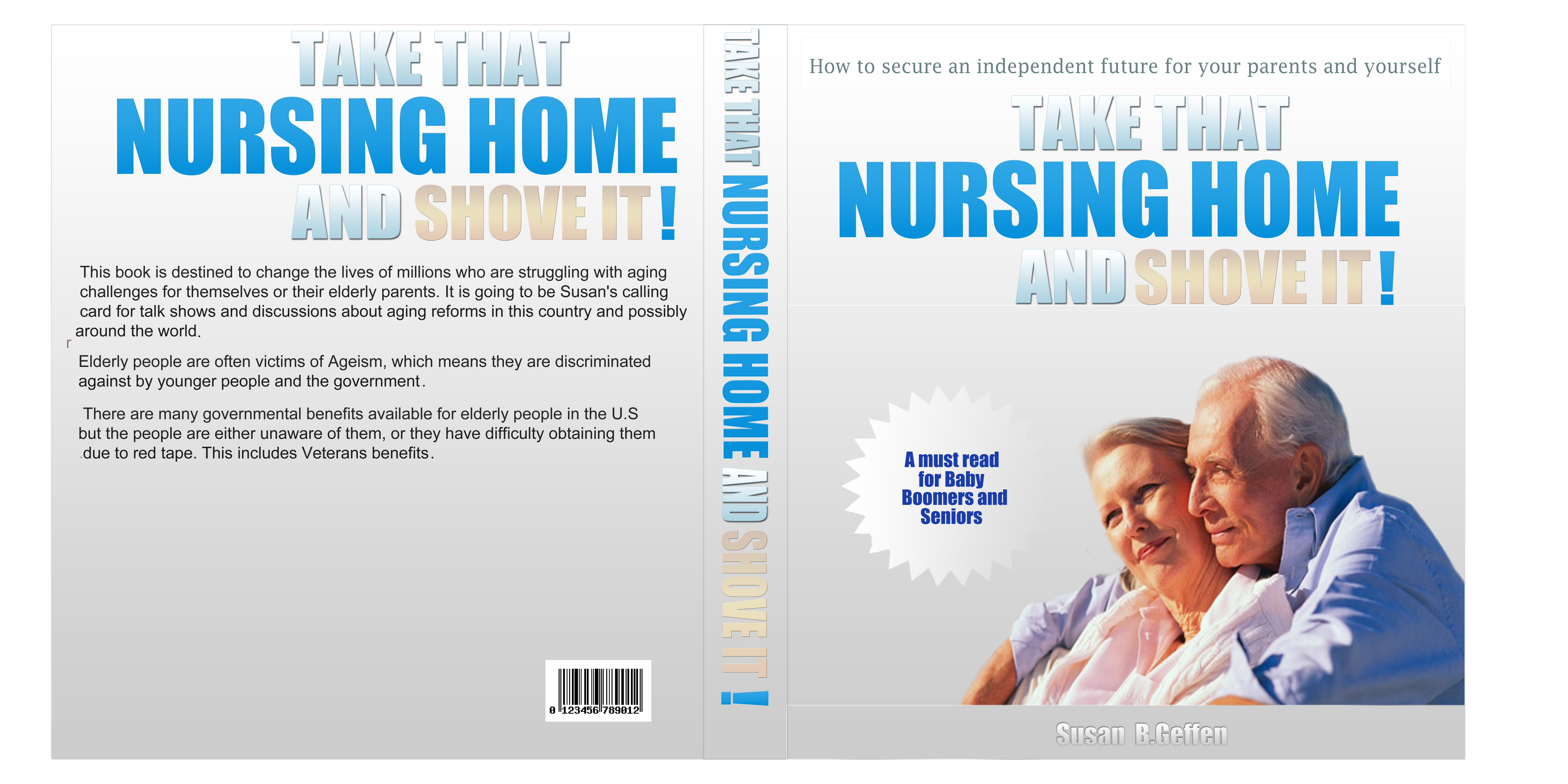 Book Cover Design by DOUMA AMINE - Entry No. 52 in the Book Cover Design Contest Take that nursing home and shove it! Book Cover Design.