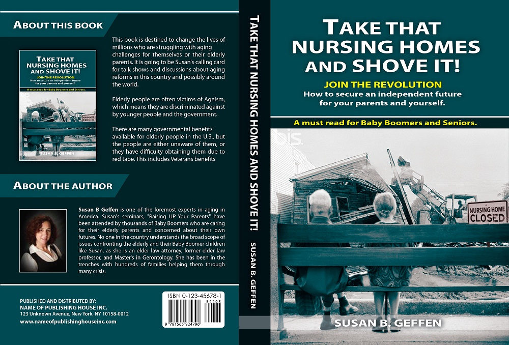 Book Cover Design by kowreck - Entry No. 56 in the Book Cover Design Contest Take that nursing home and shove it! Book Cover Design.
