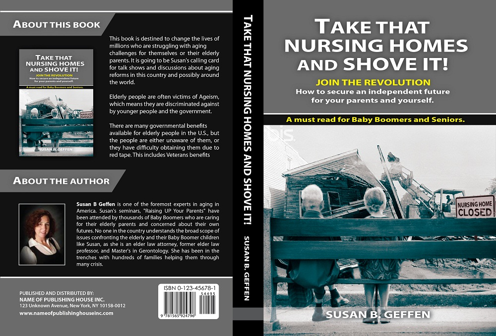 Book Cover Design by kowreck - Entry No. 57 in the Book Cover Design Contest Take that nursing home and shove it! Book Cover Design.