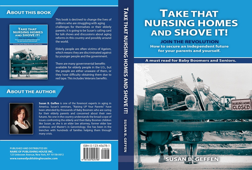 Book Cover Design by kowreck - Entry No. 58 in the Book Cover Design Contest Take that nursing home and shove it! Book Cover Design.