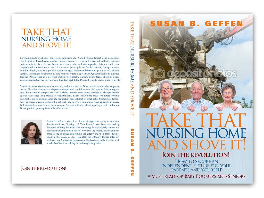 Book Cover Design by Adi Bustaman - Entry No. 59 in the Book Cover Design Contest Take that nursing home and shove it! Book Cover Design.