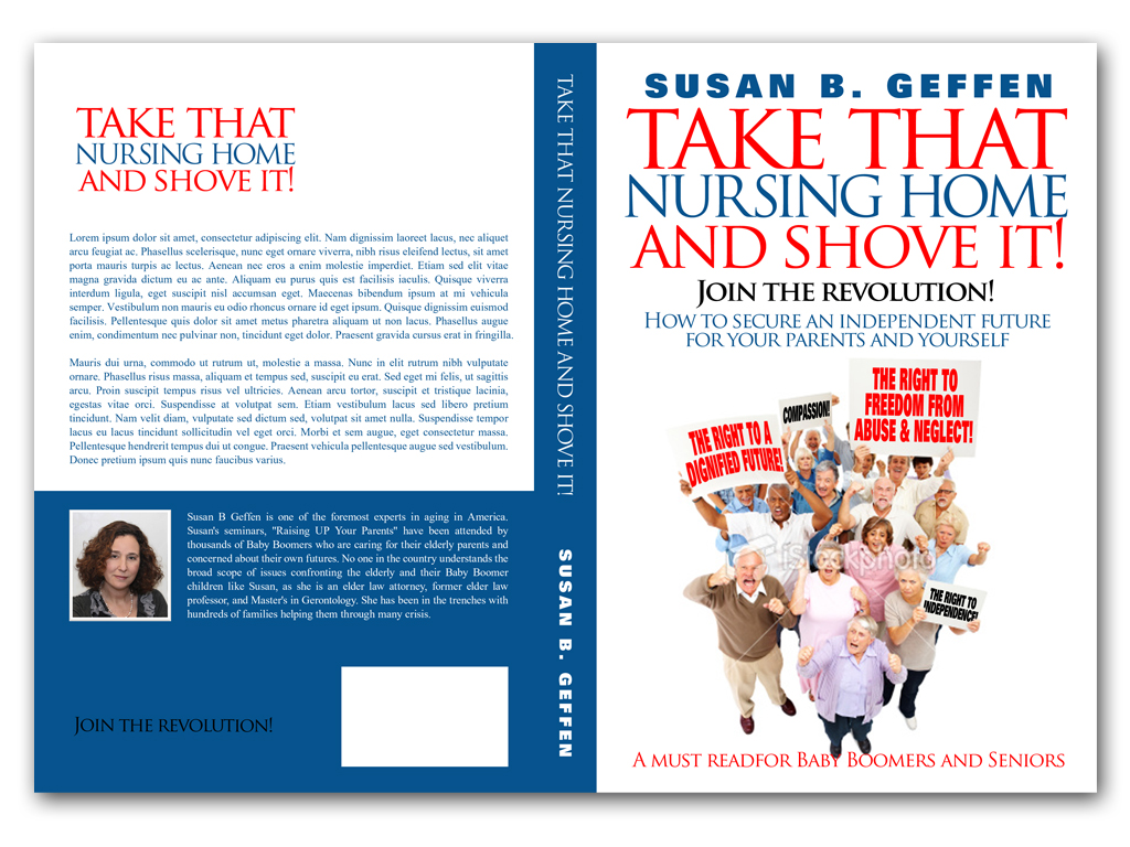 Book Cover Design by Adi Bustaman - Entry No. 62 in the Book Cover Design Contest Take that nursing home and shove it! Book Cover Design.