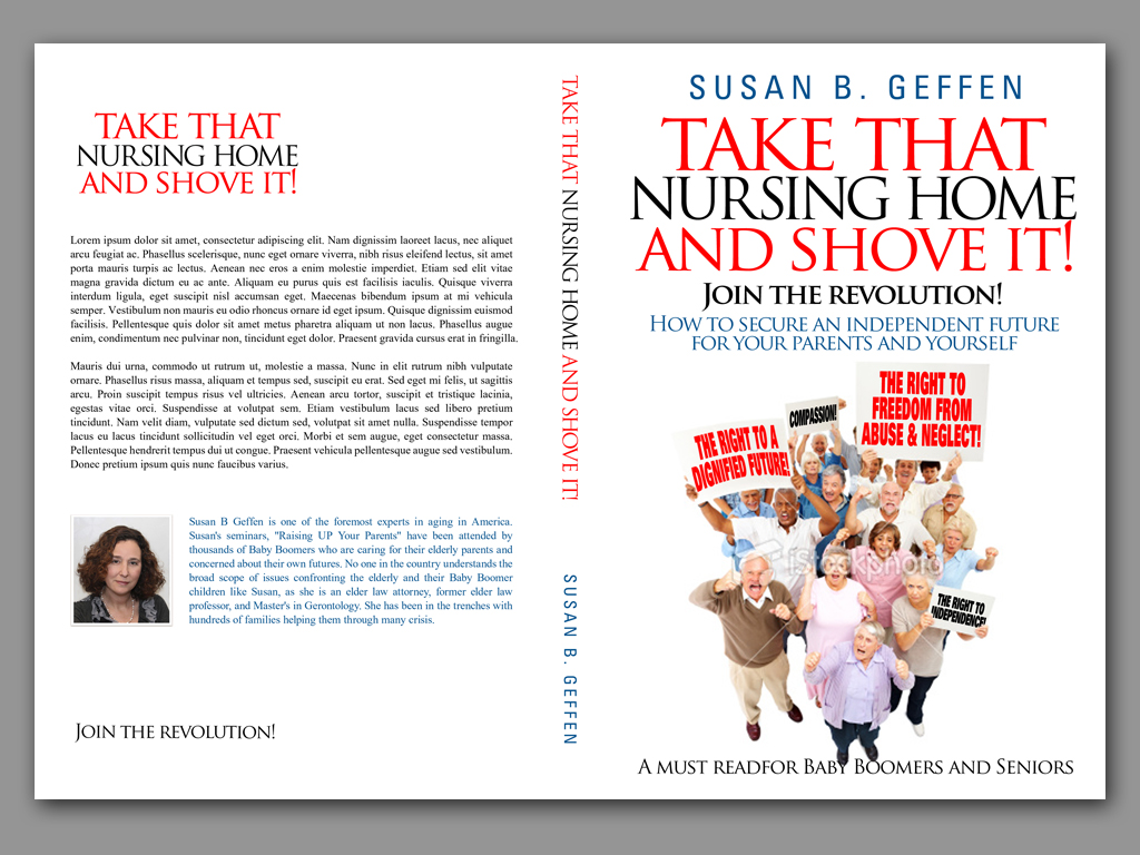 Book Cover Design by Adi Bustaman - Entry No. 63 in the Book Cover Design Contest Take that nursing home and shove it! Book Cover Design.