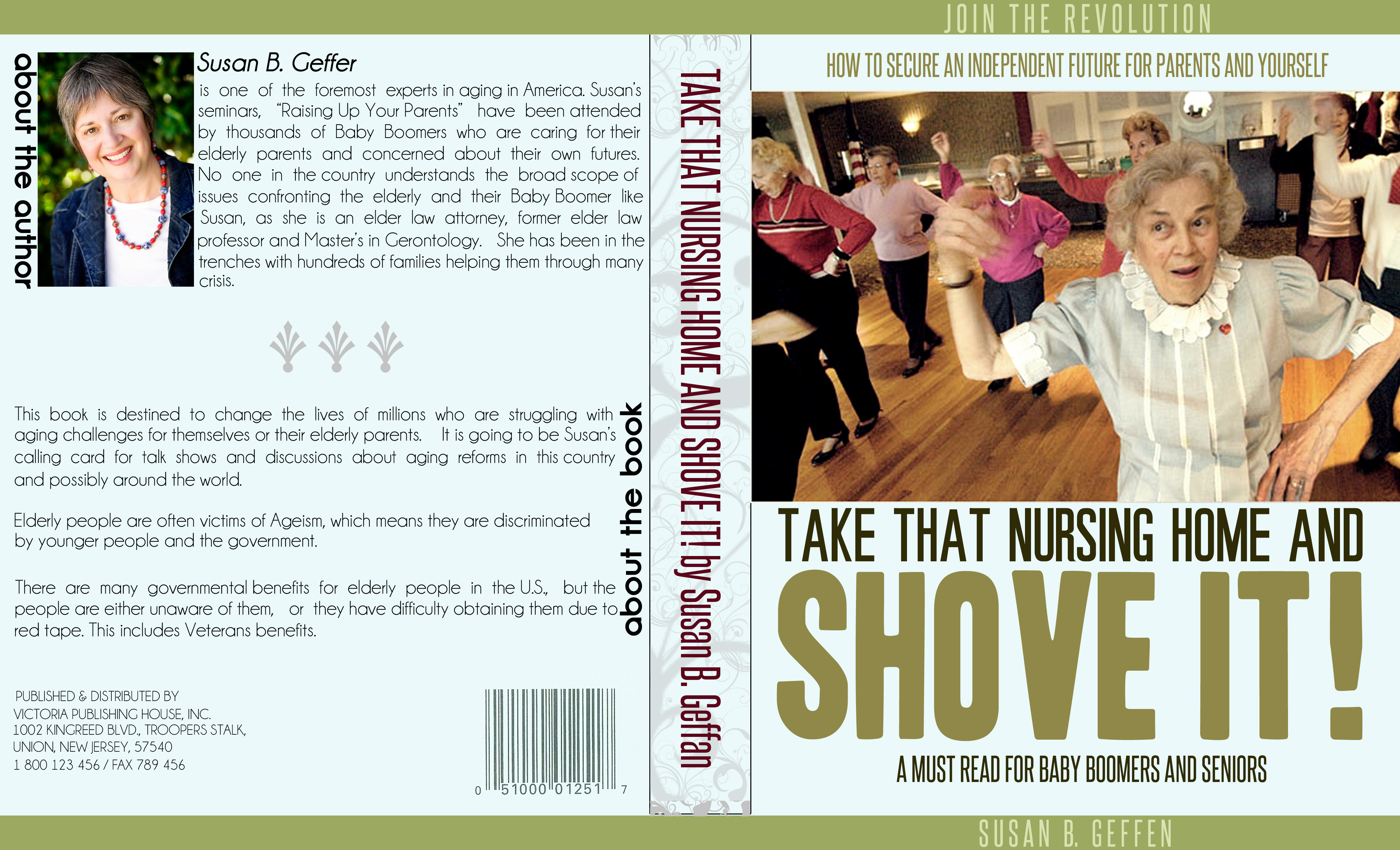Book Cover Design by Private User - Entry No. 64 in the Book Cover Design Contest Take that nursing home and shove it! Book Cover Design.