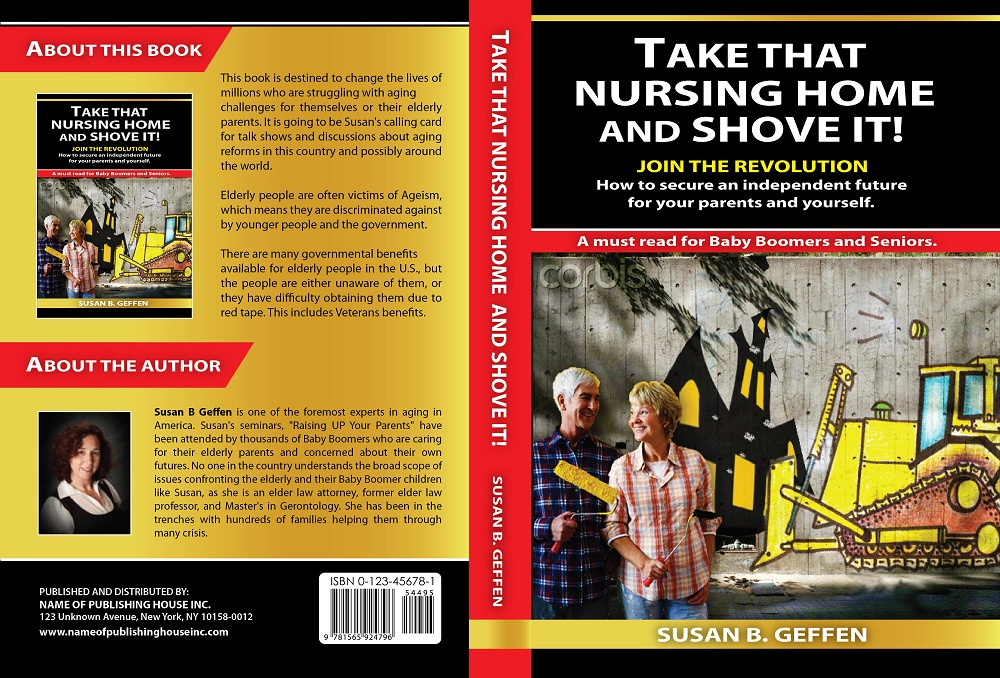 Book Cover Design by kowreck - Entry No. 70 in the Book Cover Design Contest Take that nursing home and shove it! Book Cover Design.