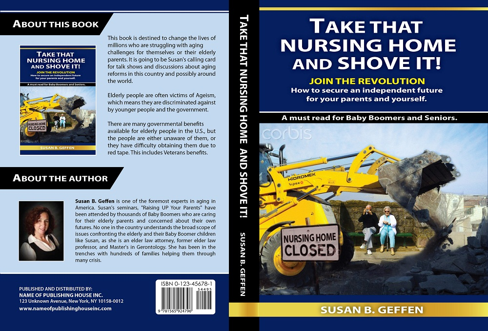 Book Cover Design by kowreck - Entry No. 71 in the Book Cover Design Contest Take that nursing home and shove it! Book Cover Design.