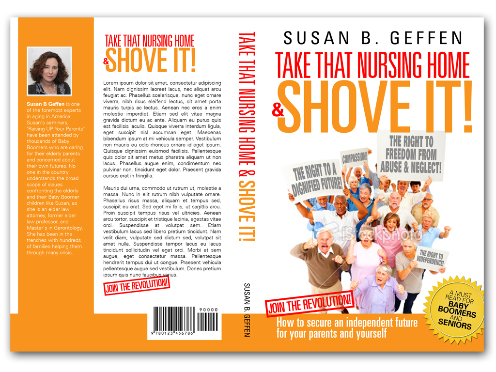 Book Cover Design by Adi Bustaman - Entry No. 74 in the Book Cover Design Contest Take that nursing home and shove it! Book Cover Design.