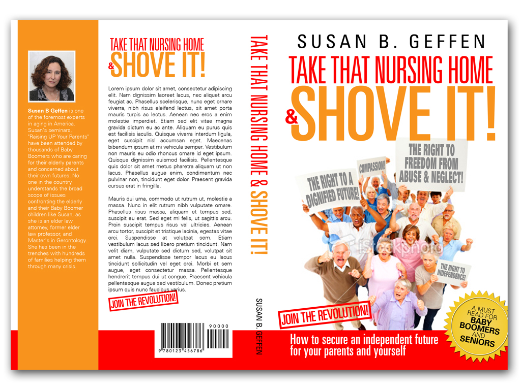 Book Cover Design by Adi Bustaman - Entry No. 75 in the Book Cover Design Contest Take that nursing home and shove it! Book Cover Design.