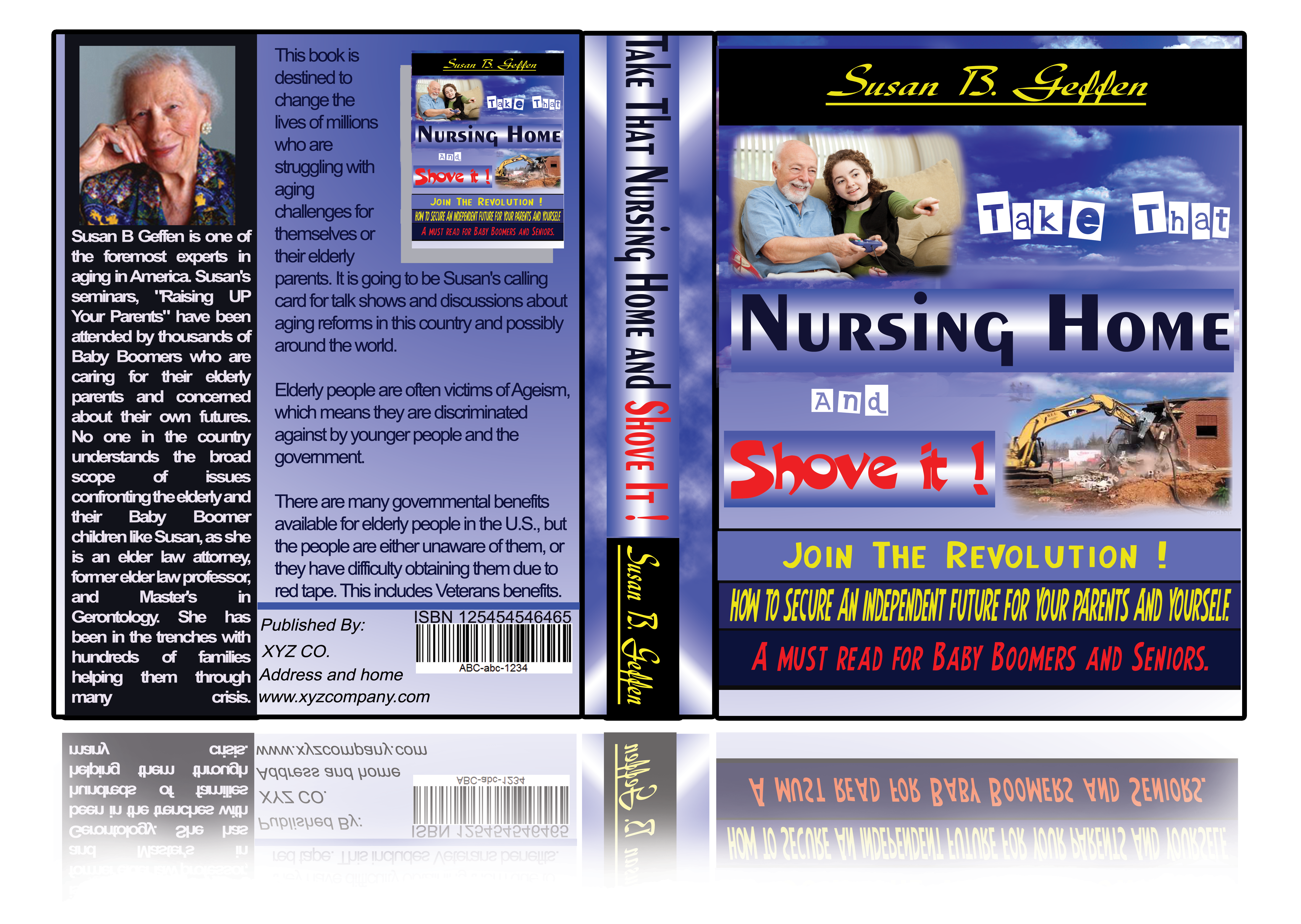 Book Cover Design by Sandiip Khanal - Entry No. 92 in the Book Cover Design Contest Take that nursing home and shove it! Book Cover Design.