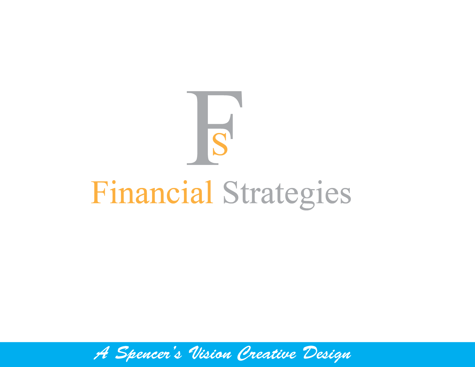 Logo Design by spencersvision - Entry No. 162 in the Logo Design Contest Logo Design Needed for Exciting New Company FS Financial Strategies.