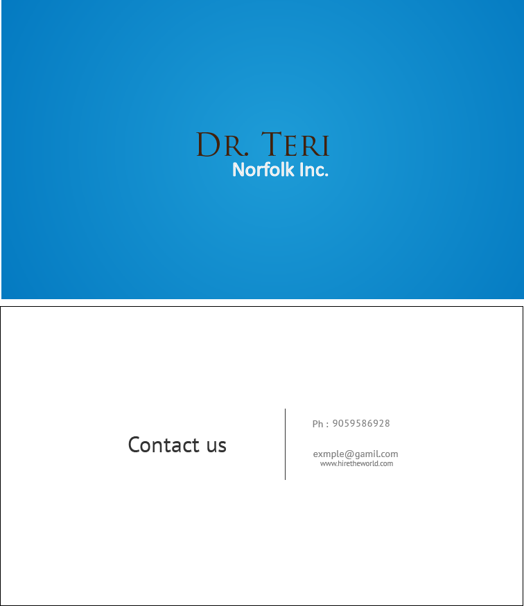Business Card Design by Private User - Entry No. 3 in the Business Card Design Contest Unique Business Card Design Wanted for Dr. Teri Norfolk Inc..