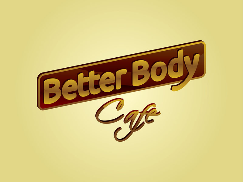 Logo Design by scorpy - Entry No. 10 in the Logo Design Contest New Logo Design for Better Body Cafe.