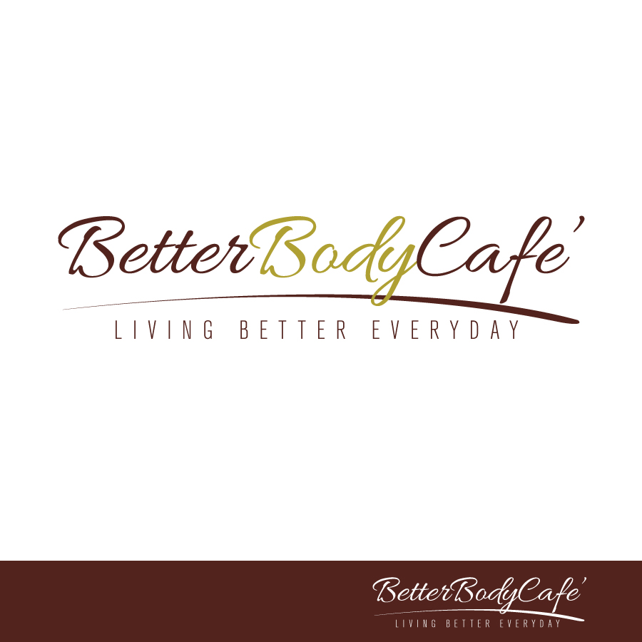 Logo Design by Edward Goodwin - Entry No. 77 in the Logo Design Contest New Logo Design for Better Body Cafe.