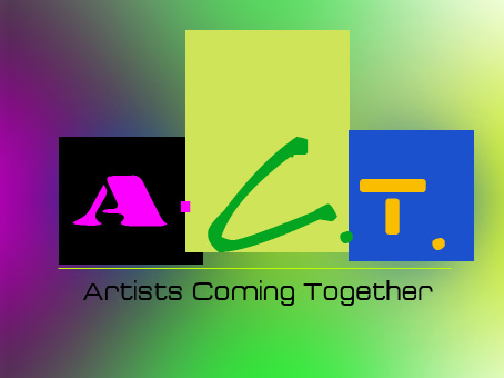 Logo Design by Private User - Entry No. 18 in the Logo Design Contest Creative Logo Design for A.C.T. Artists Coming Together.