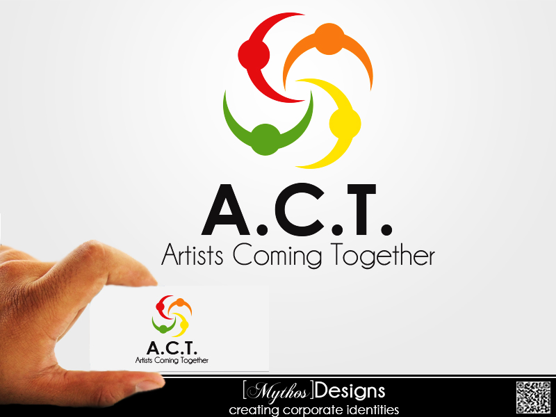 Logo Design by Mythos Designs - Entry No. 38 in the Logo Design Contest Creative Logo Design for A.C.T. Artists Coming Together.