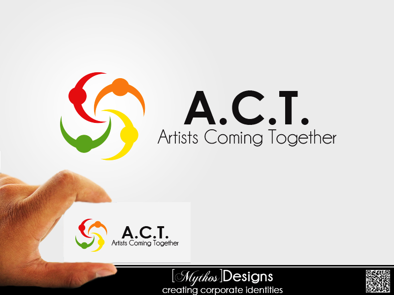 Logo Design by Mythos Designs - Entry No. 39 in the Logo Design Contest Creative Logo Design for A.C.T. Artists Coming Together.