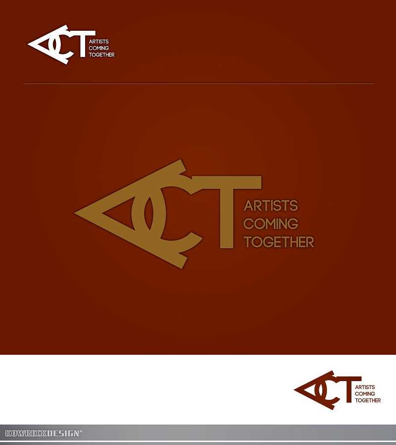 Logo Design by kowreck - Entry No. 43 in the Logo Design Contest Creative Logo Design for A.C.T. Artists Coming Together.