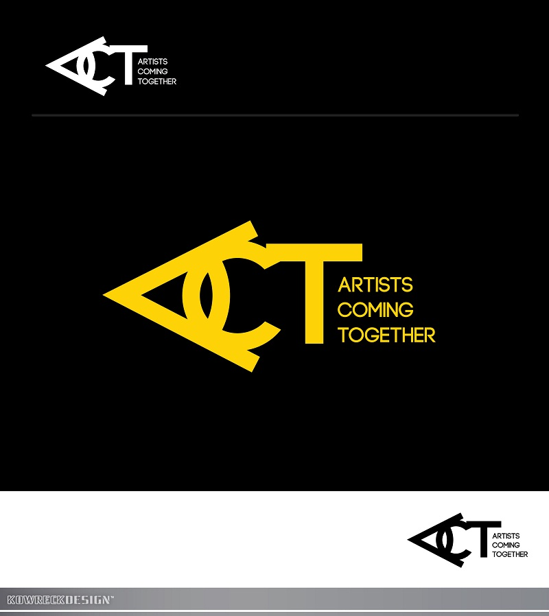Logo Design by kowreck - Entry No. 44 in the Logo Design Contest Creative Logo Design for A.C.T. Artists Coming Together.