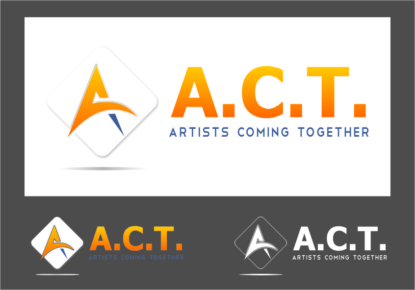 Logo Design by Ngepet_art - Entry No. 72 in the Logo Design Contest Creative Logo Design for A.C.T. Artists Coming Together.