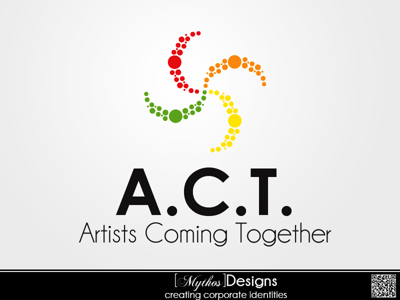 Logo Design by Mythos Designs - Entry No. 105 in the Logo Design Contest Creative Logo Design for A.C.T. Artists Coming Together.