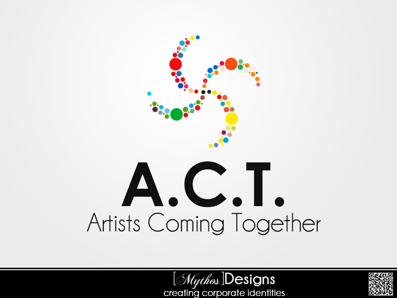 Logo Design by Mythos Designs - Entry No. 106 in the Logo Design Contest Creative Logo Design for A.C.T. Artists Coming Together.