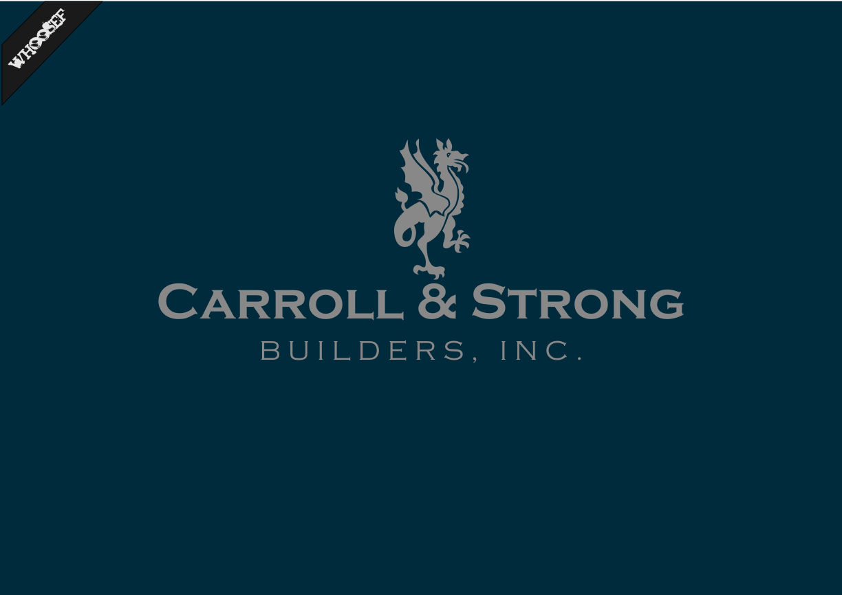 Logo Design by whoosef - Entry No. 11 in the Logo Design Contest New Logo Design for Carroll & Strong Builders, Inc..