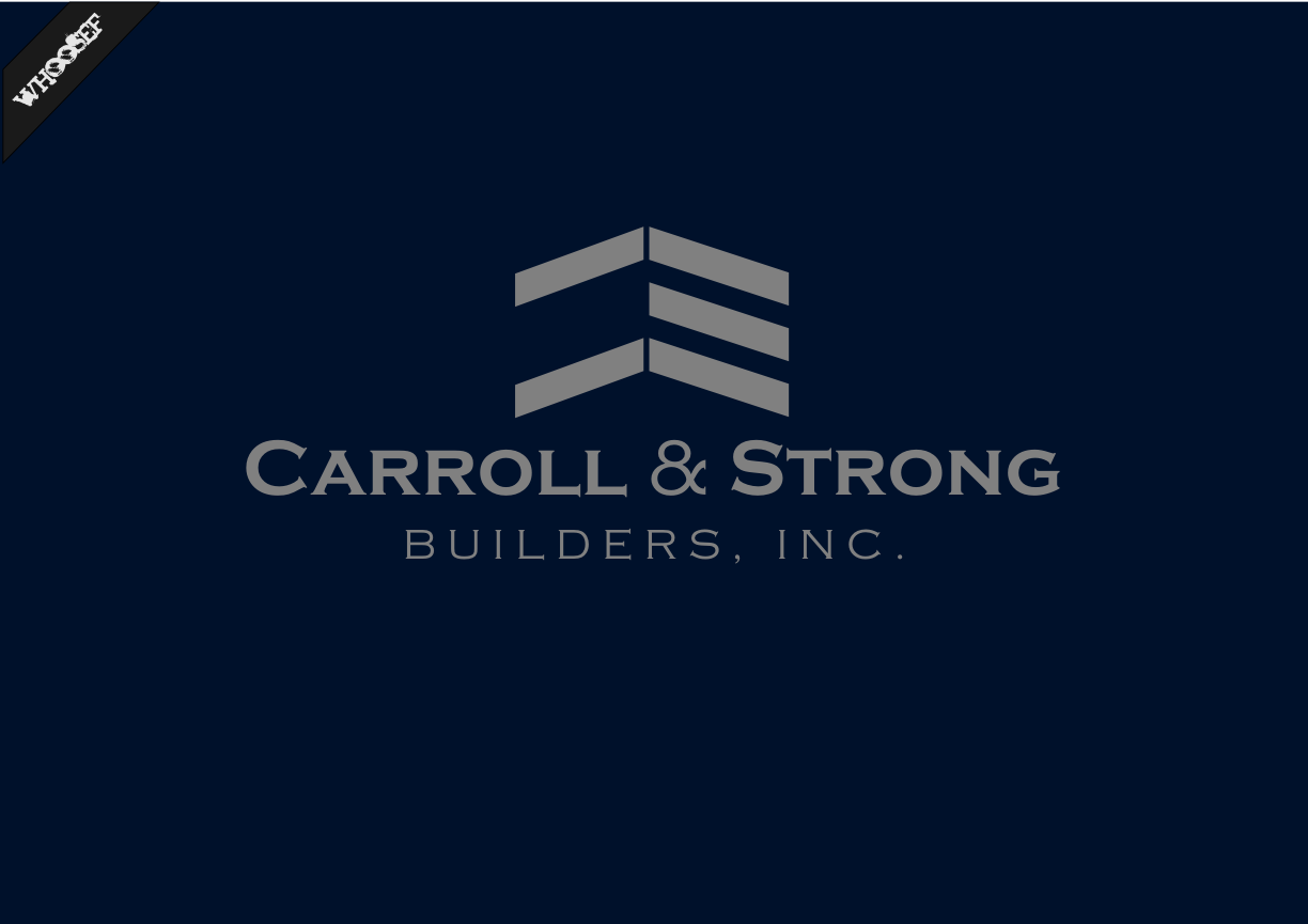 Logo Design by whoosef - Entry No. 23 in the Logo Design Contest New Logo Design for Carroll & Strong Builders, Inc..