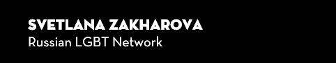 Svetlana Zakharova, Russian LGBT Network