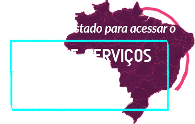 Selecione seu estado para acessar o Mapa de Serviços de apoio a pessoas LGBT+