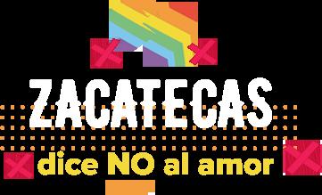 ZACATECAS, dice no al amor